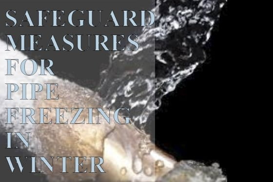 SAFEGUARD MEASURES FOR PIPE FREEZING IN WINTER