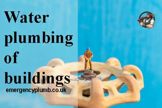 Water plumbing of buildings