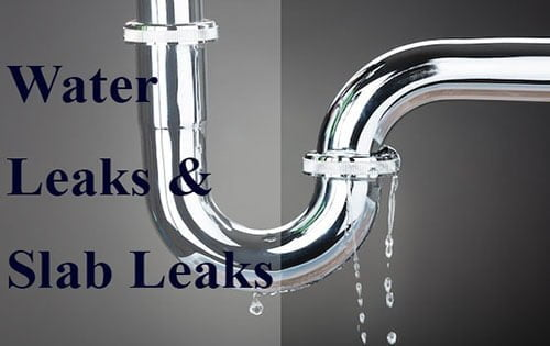 Water Leaks and Slab Leaks