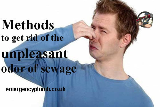 Methods to get rid of the unpleasant odor of sewage