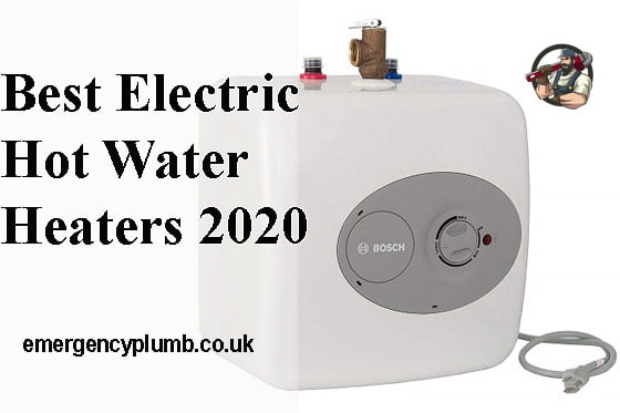 Best Electric Hot Water Heaters 2020