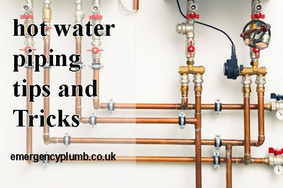 hot water piping-tips and Tricks