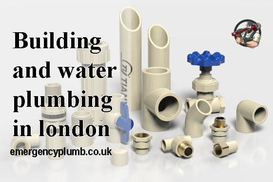 Best Building plumbing and water plumbing in London